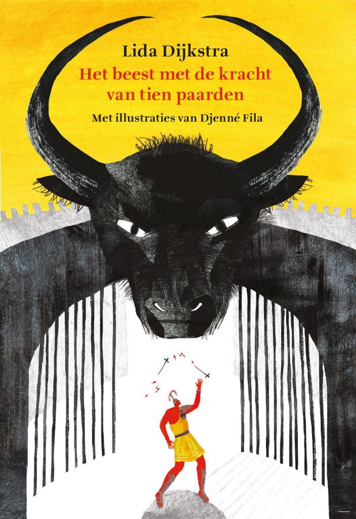 Het beest met de kracht van tien paarden, kinderboek van Lida Dijkstra